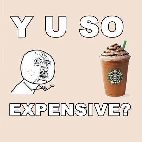 Starbucks Coffee #Coffee, #Expensive, #Funny, #Starbucks ...