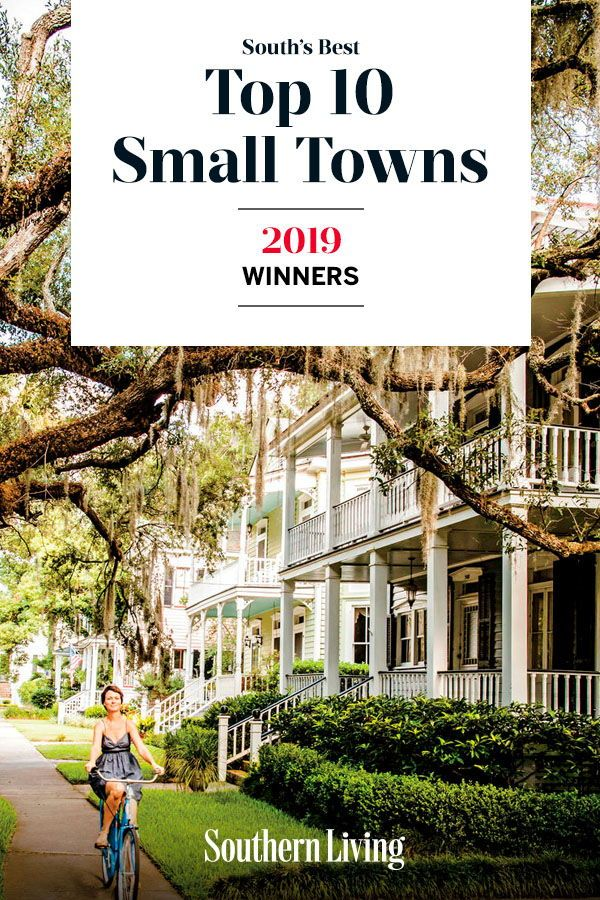 The South S Best Small Towns In Every State Small Town America