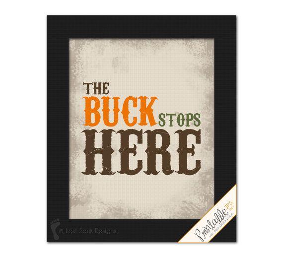 Hunting Lodge Bedroom: The Buck Stops Here Deer Hunting Theme Printable Wall