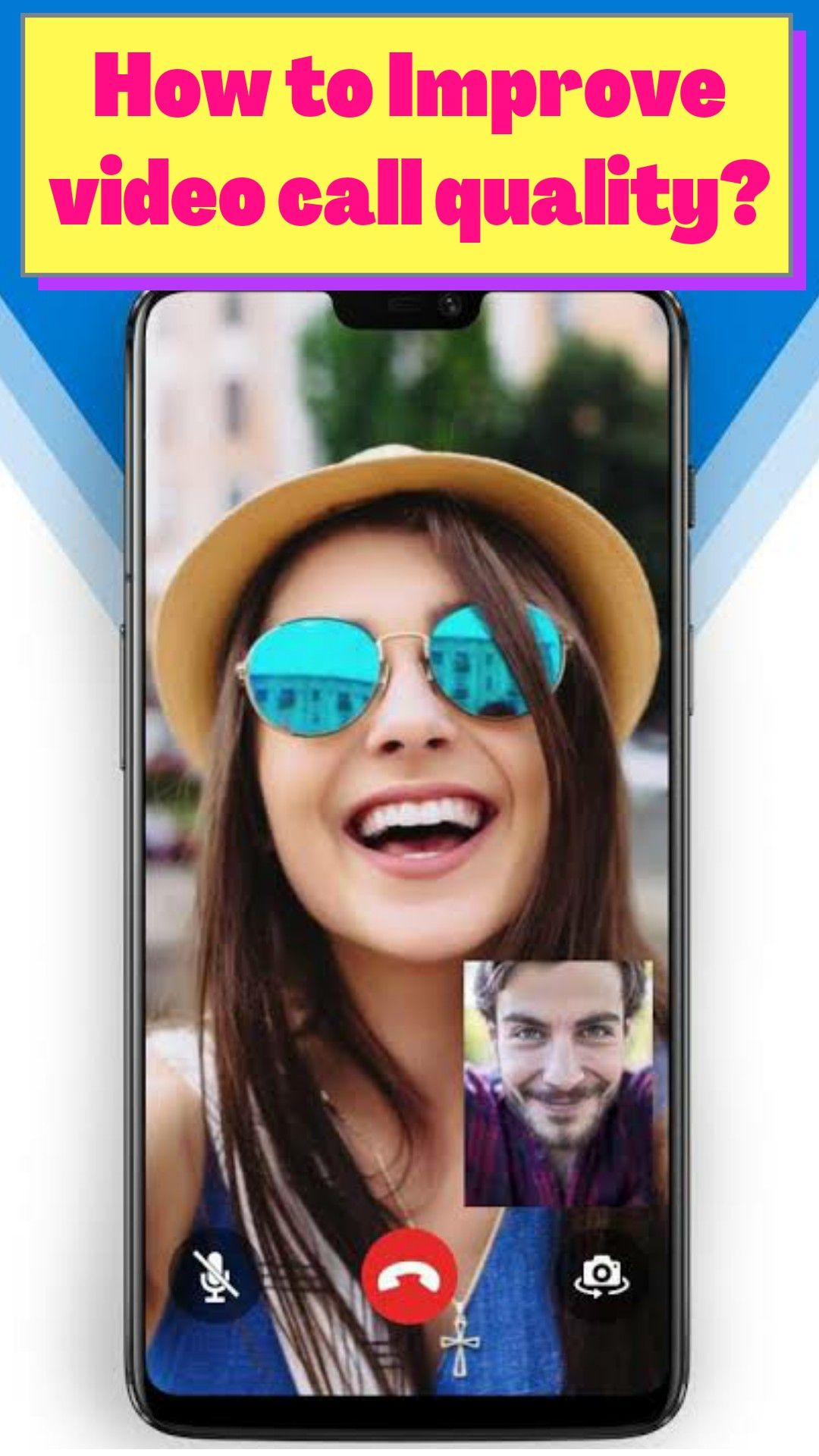 How to improve video call quality in 2020 video