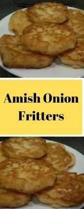 Amish Onion Fritters   These are delicious onion fritters that I have mad  MMMMM