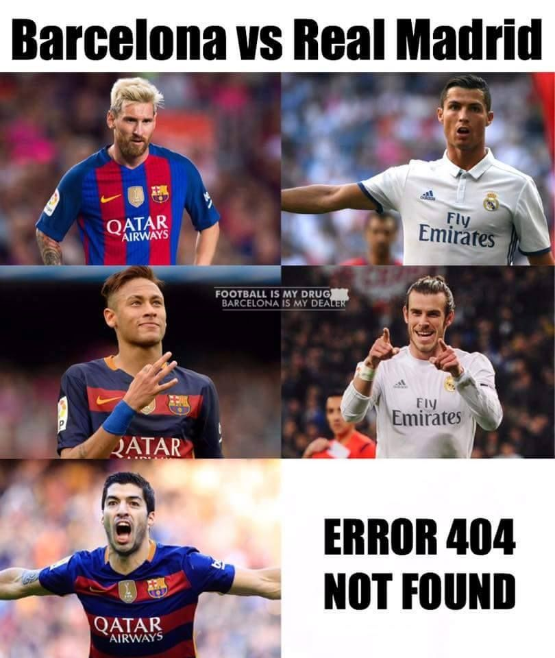 Barcelona Vs Real Madrid Football Jokes Funny Football Memes Fifa Funny