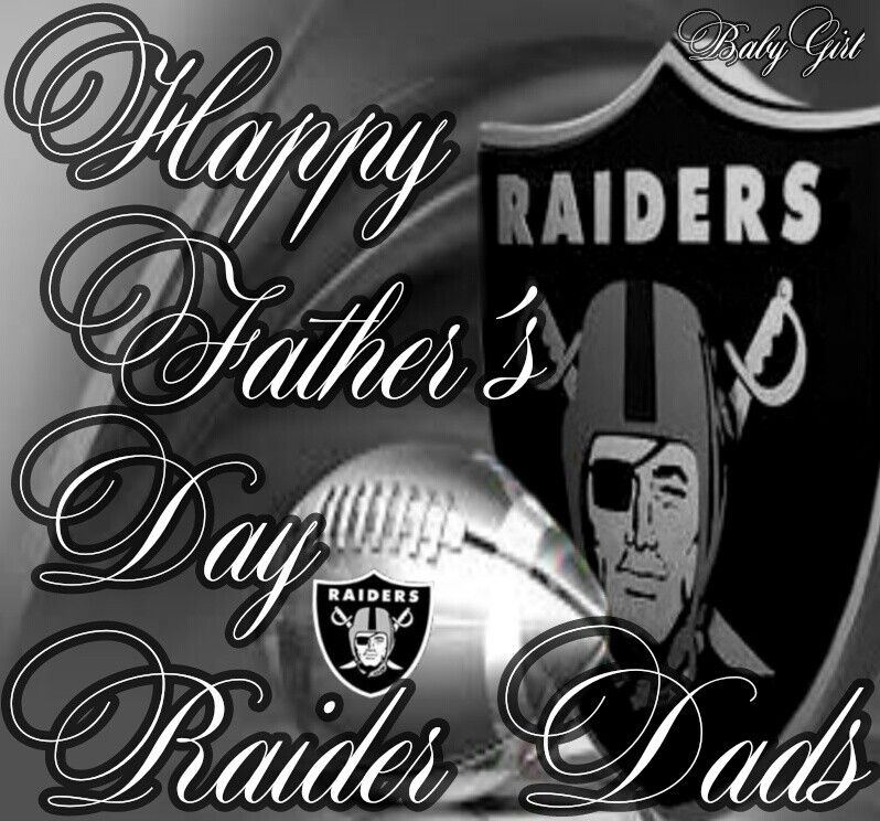 Happy Fathers Day Raider Dad S With Images Raiders Fans
