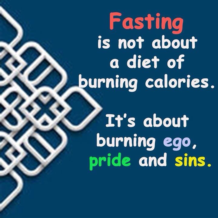 Fasting Removes Ego, Pride And Sins