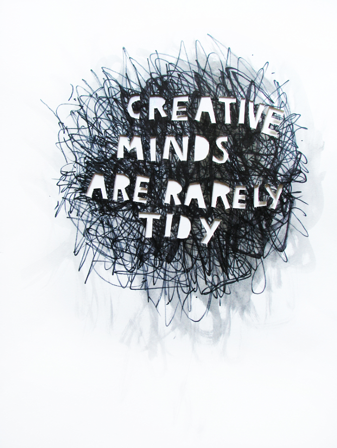 """#Pinterest #Quote #Other I mainly chose this because of the quote. The """"chaotic"""" background represents the millions of ideas that creative people have in their head.....yup this pretty much sums that up!"""