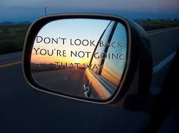 don't look back you're not going that way - Google Search
