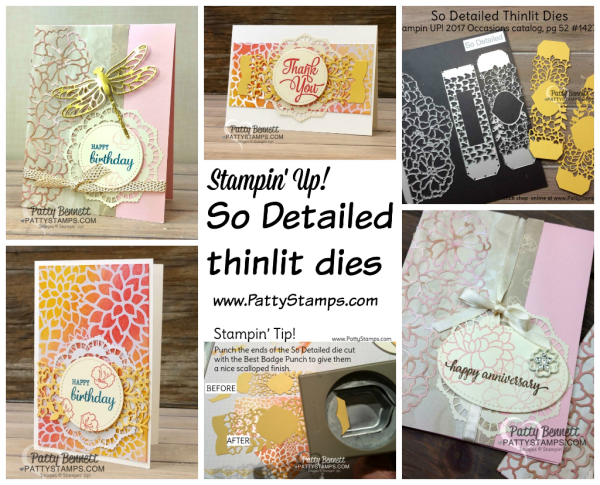 Stampin' UP! So Detailed thinlit dies card ideas from Patty Bennett.