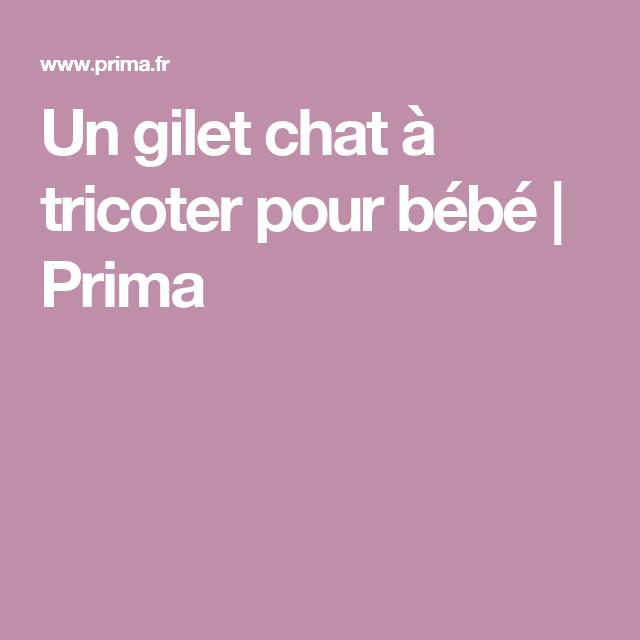 Un gilet chat à tricoter pour bébé   Tricot   Pinterest   Pour bébé ... c1c58cb062f