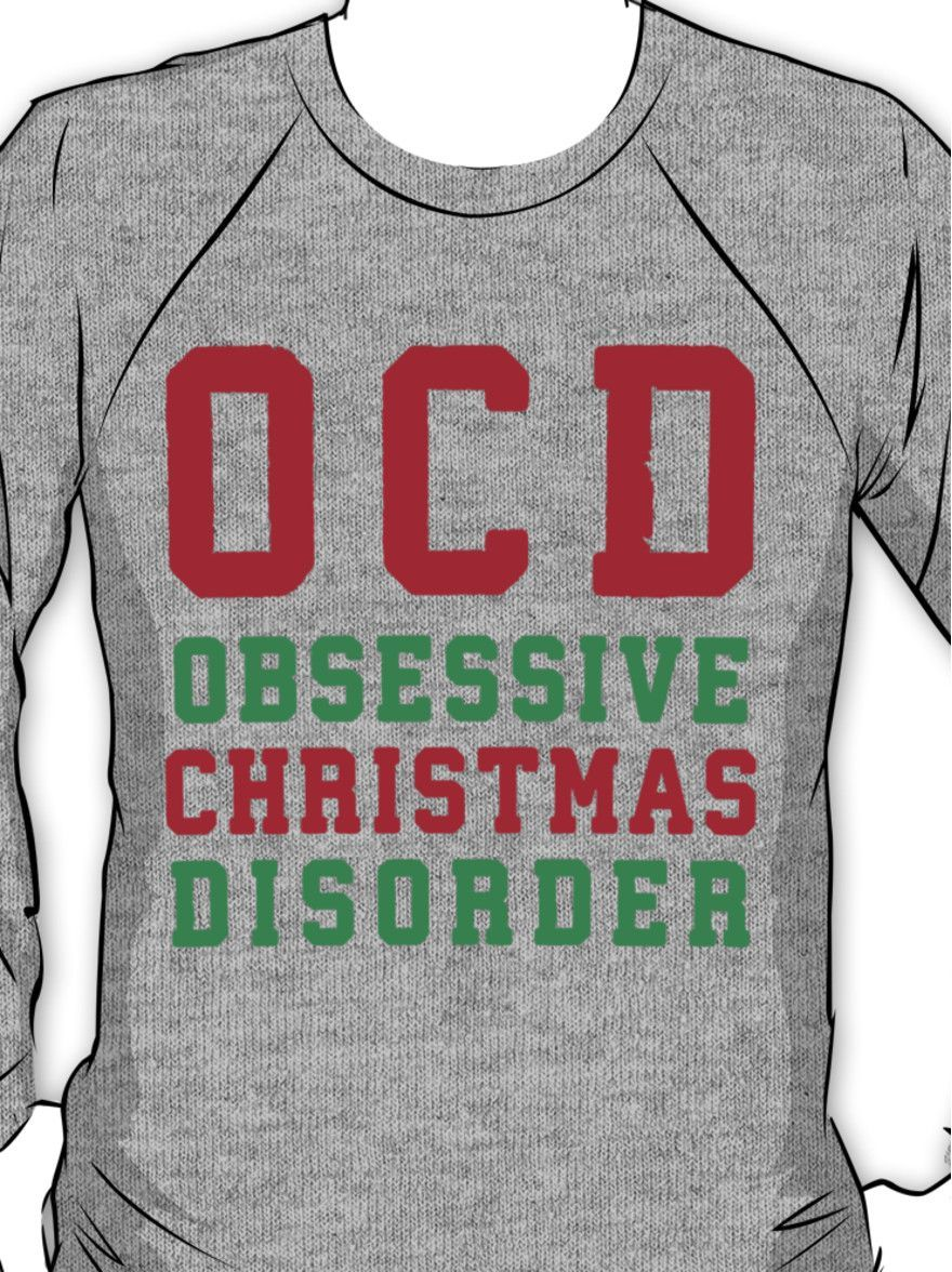 OCD Obsessive Christmas Disorder, Red and Green Ink   Women\'s ...