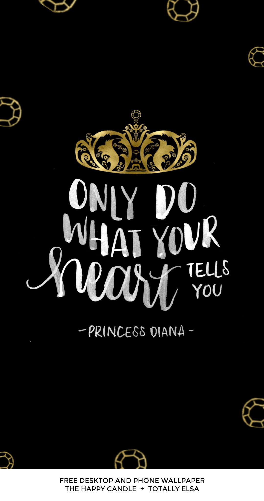 A free desktop and phone wallpaper with a quote from Princess Diana