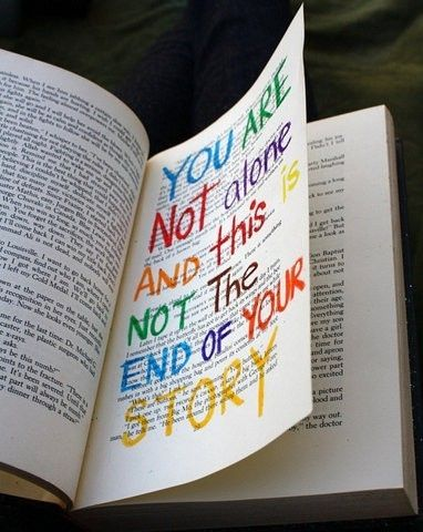 I'm not alone and this is not the end of my story!