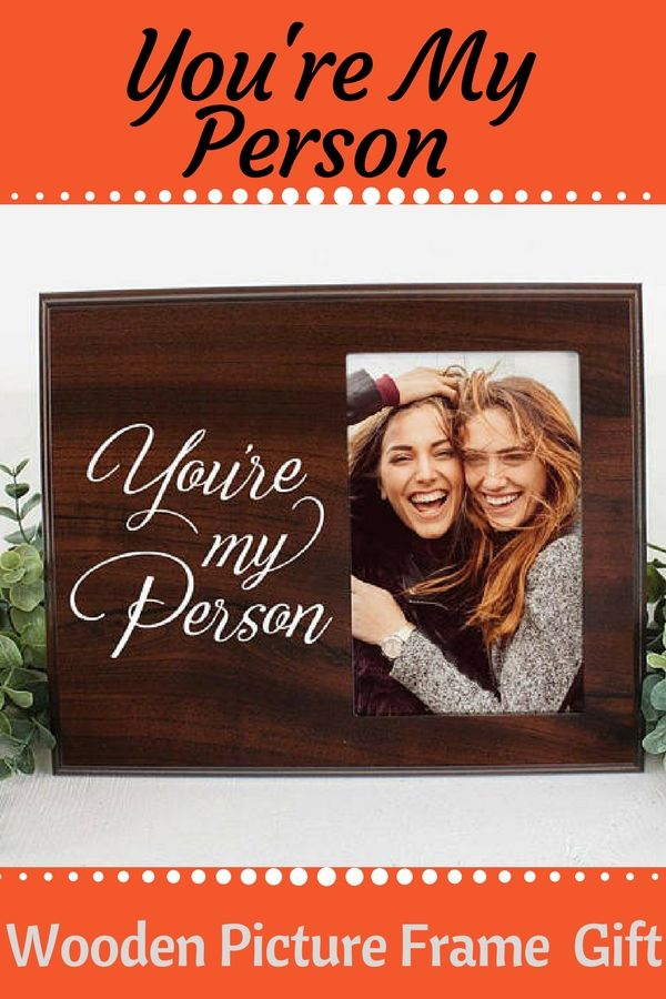 wooden frame, you\'re my person wooden picture frame gift, Grey\'s ...