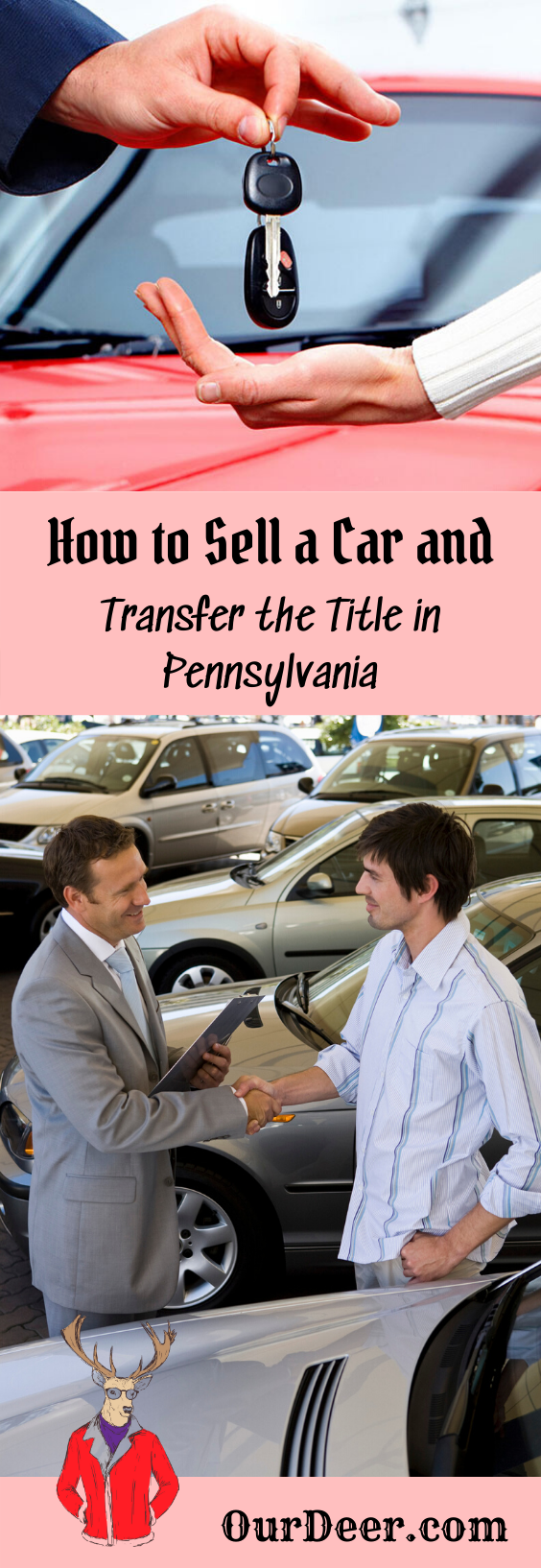 How To Sell A Car Transfer The Title In Pennsylvania Our Deer Sell Car Things To Sell Transfer