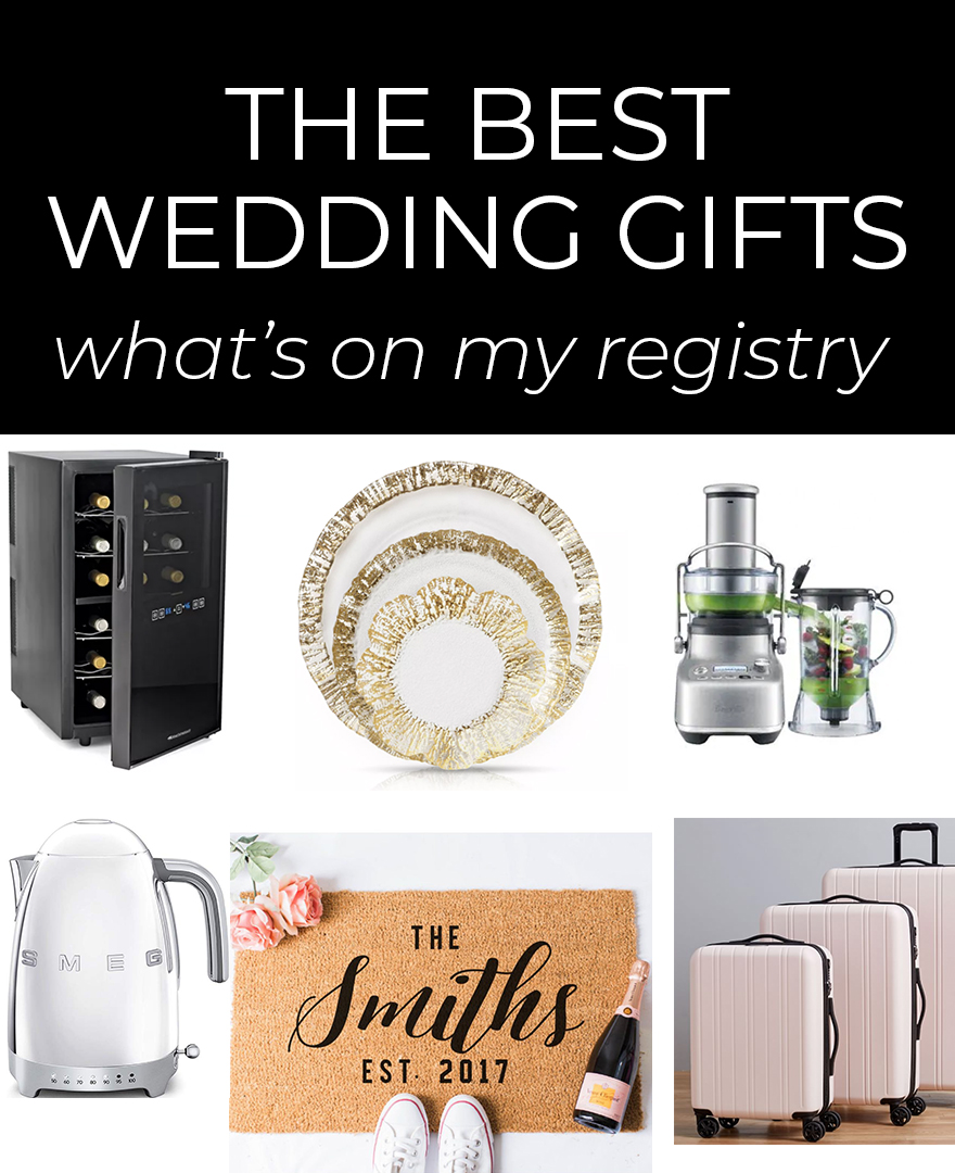The Best Wedding Gifts For Brides Grooms What S On My Wedding Registry Jetsetchristina Best Wedding Gifts Wedding Gifts For Bride Bride Gifts