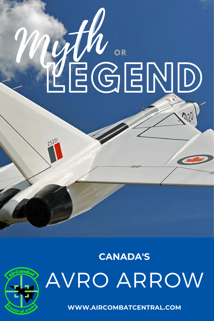 Myth Or Legend Avro Arrow Avro Arrow Fighter Jets Arrow