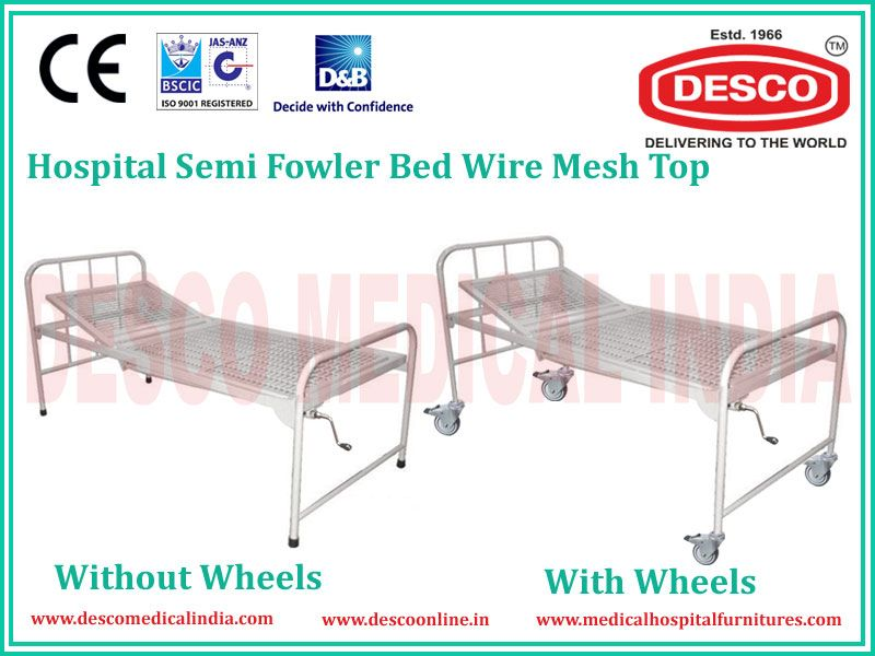 Hospital Semi Fowler Bed Wire Mesh Top Manufactured By Desco