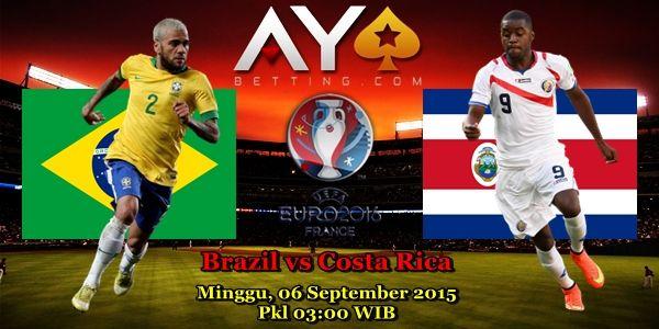 Prediksi Skor Brazil vs Costa Rica 06 september 2015