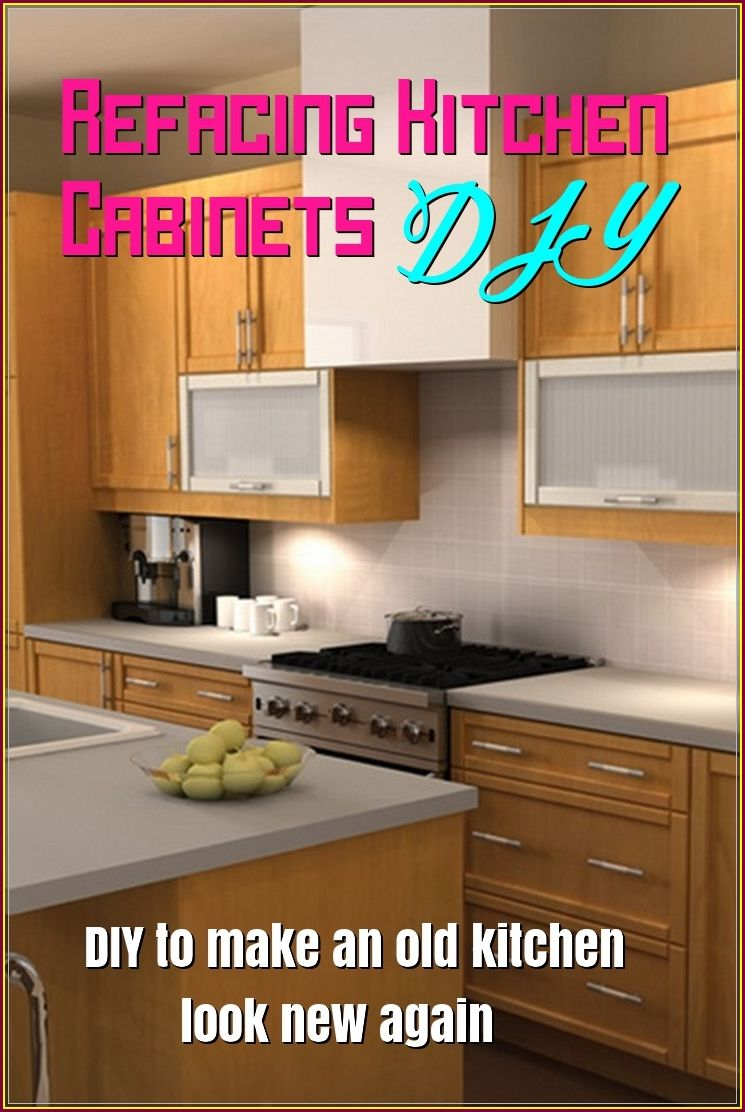 Refacing Kitchen Cabinets Diy To Change A New Look