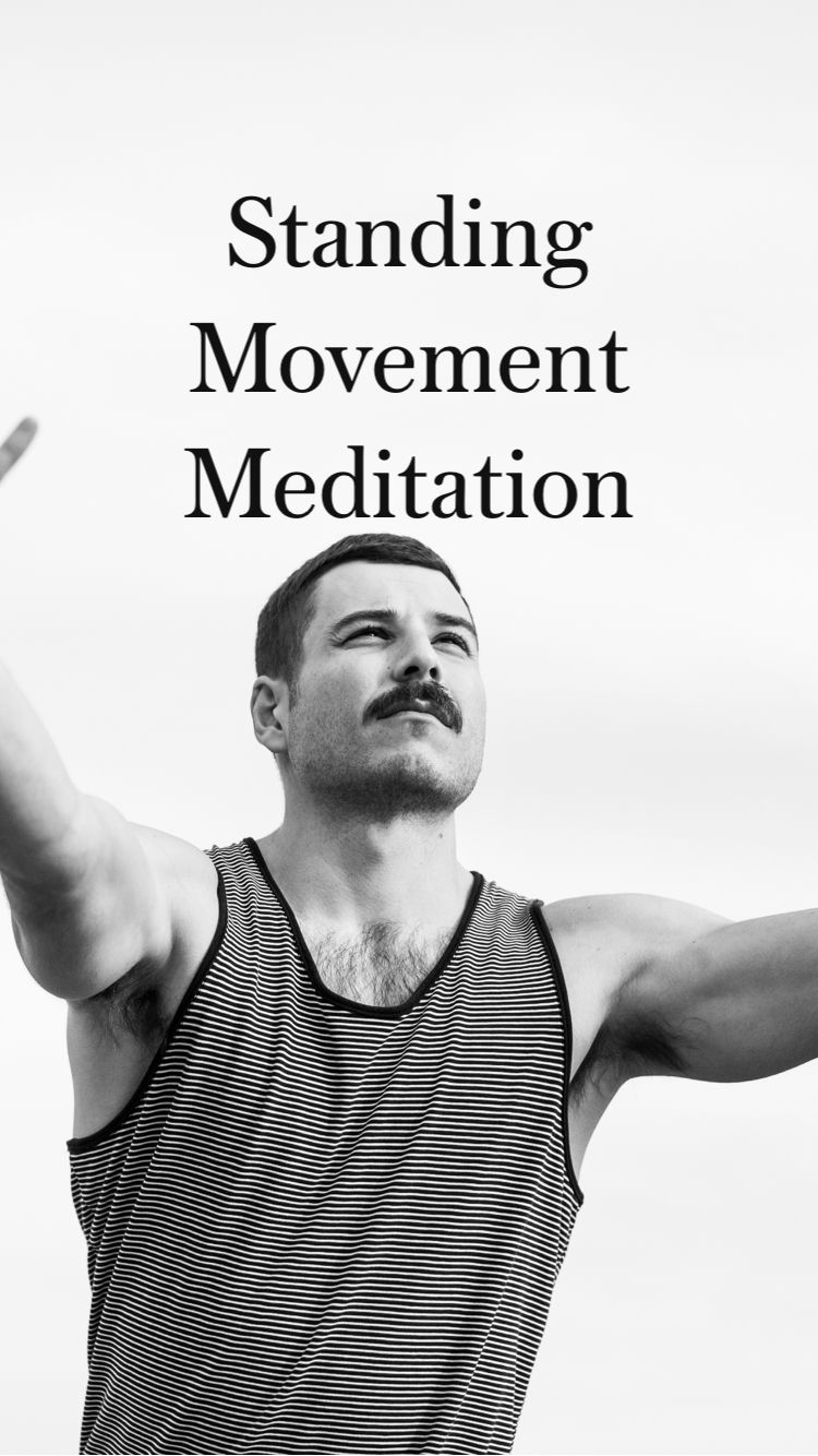 Standing Movement Meditation