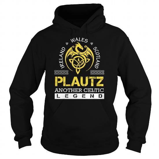 PLAUTZ Legend - PLAUTZ Last Name, Surname T-Shirt - #gift basket #shower gift. PLAUTZ Legend - PLAUTZ Last Name, Surname T-Shirt, mason jar gift,shirt design. ORDER HERE =>...