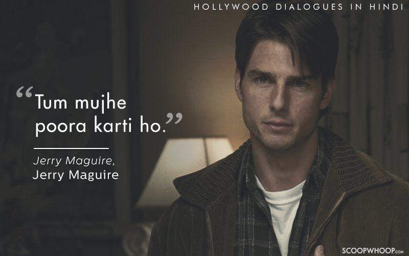 Hollywood dialogues in Hindi.