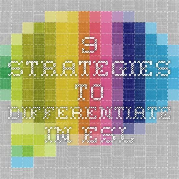 9 Strategies To Differentiate In Esl New Teachers Pinterest