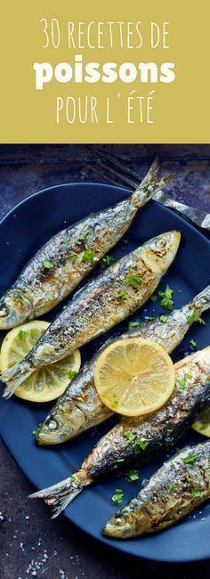 Saumon Thon Sardines 30 Recettes De Poissons Pour L Ete Recette Poisson Recettes De Cuisine Recettes De Poisson
