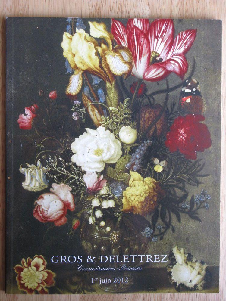 Gros & Delettrez Dessins Tableaux Mobilier & Objets D'Art 1 Jui 2012
