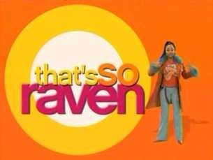 Thats So Raven! I miss this show