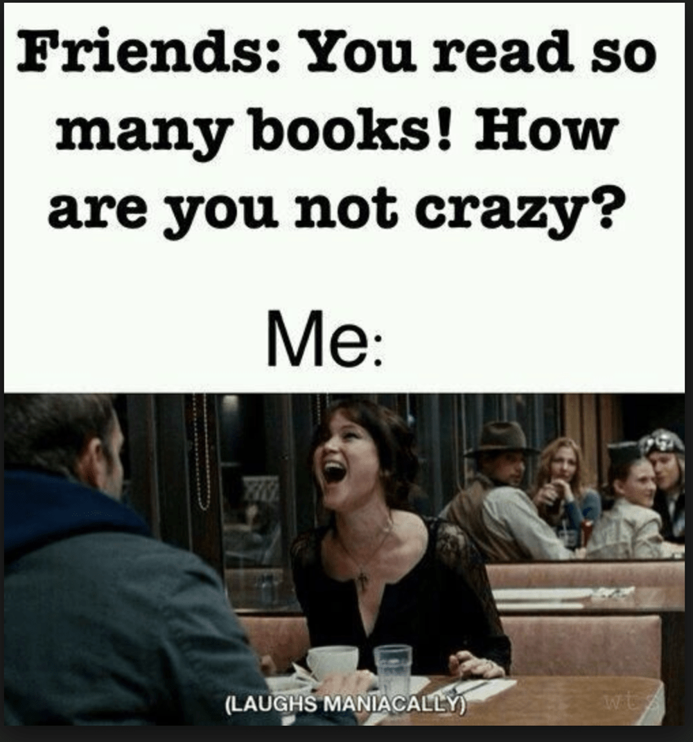 25 Memes All Bookworms Will Relate To