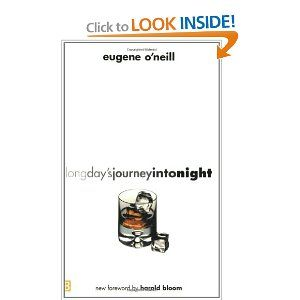 Long Day S Journey Into Night Eugene O Neill Harold Bloom