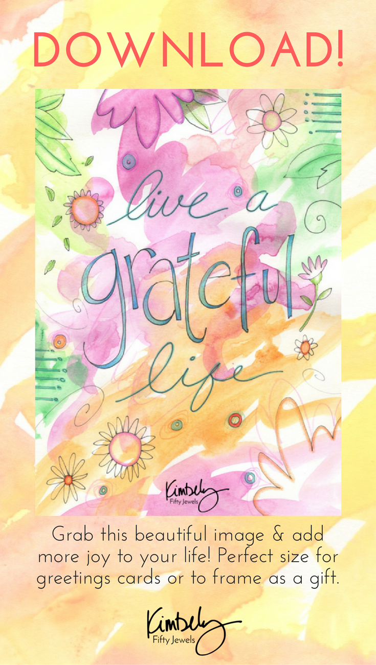 Live A Grateful Life Download Gratitude Create And Printing