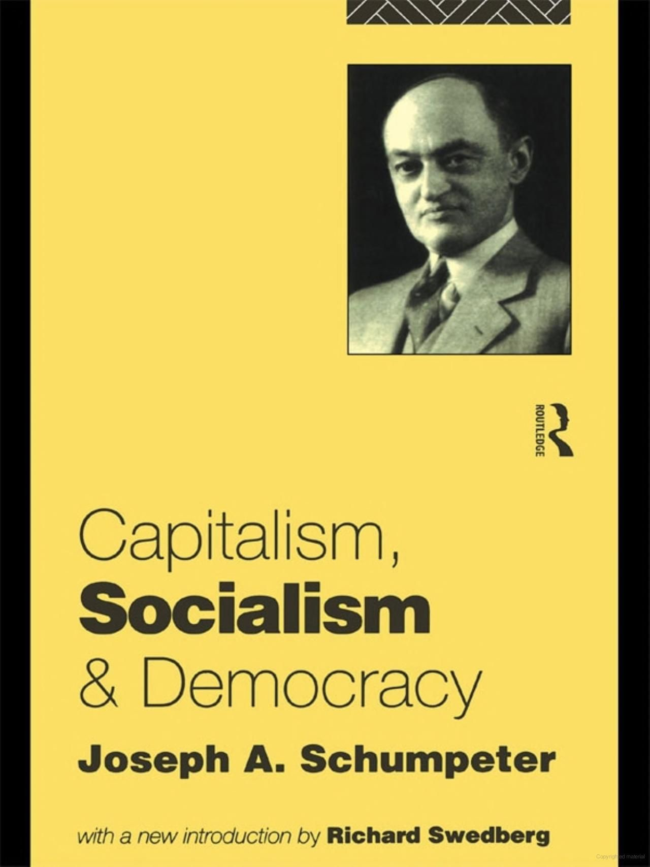 Capitalism socialism and democracy by joseph schumpeter