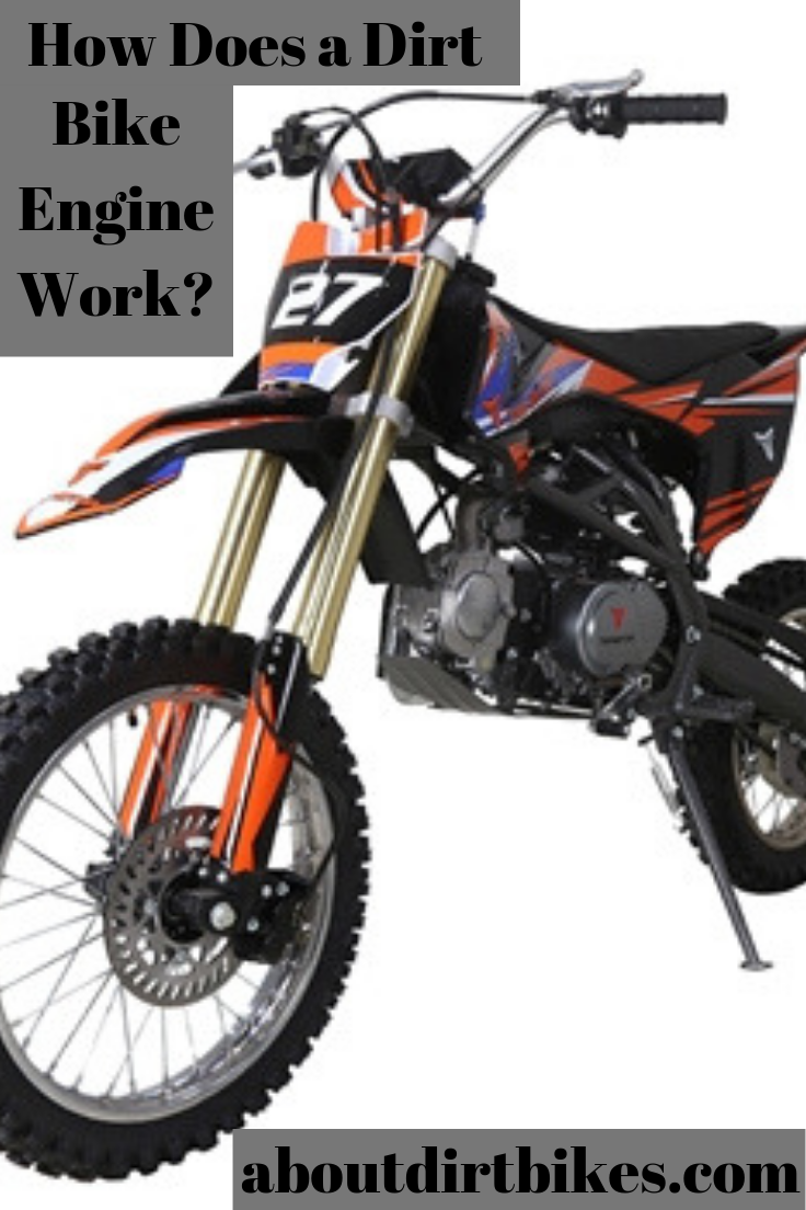Do You Want To Know How A Dirt Bike Engine Works We Have All The