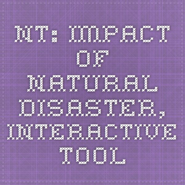 NT: maps impact of natural disaster, interactive tool