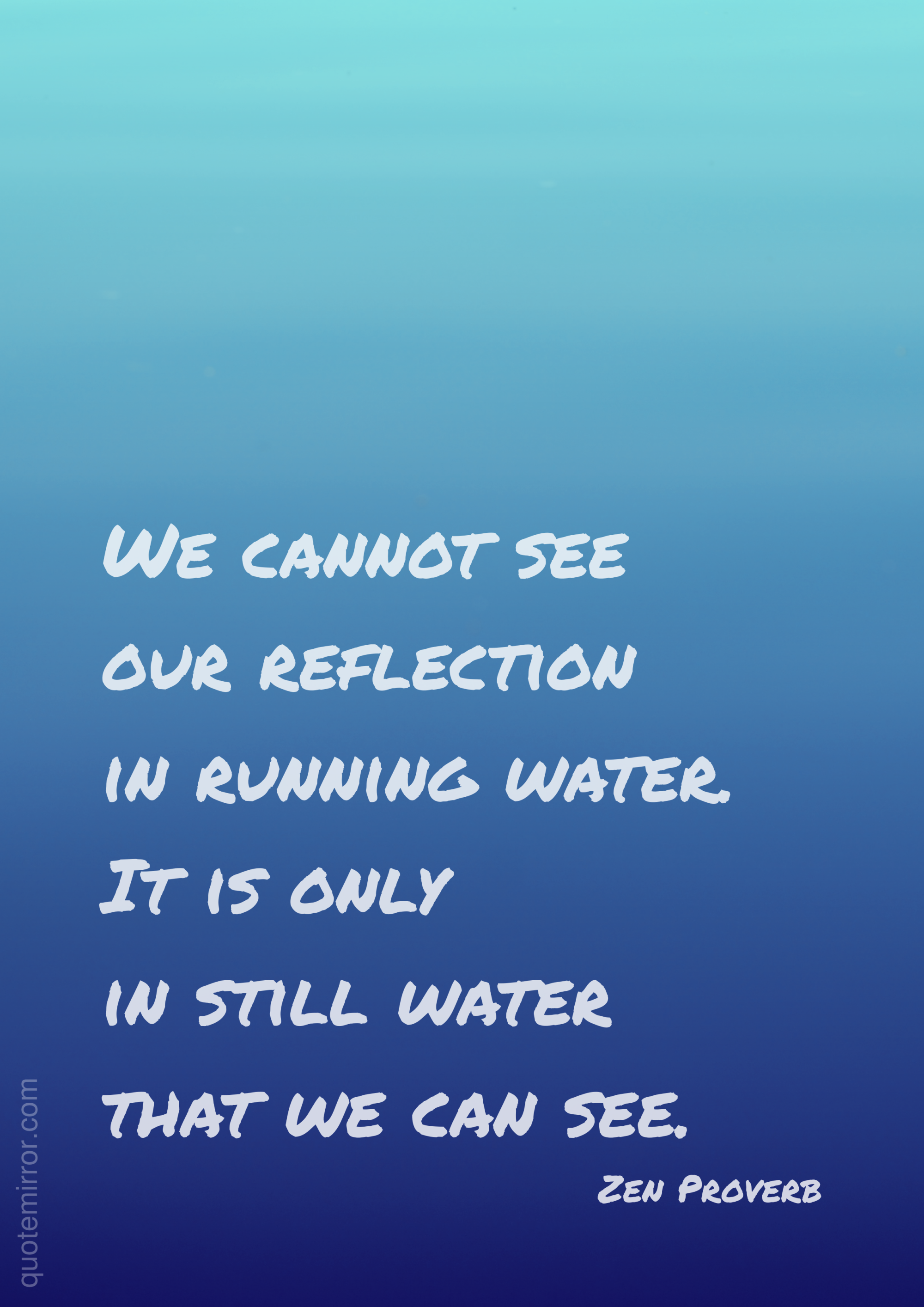 Our Reflection In Water Proverbs Pinterest Proverbs Water