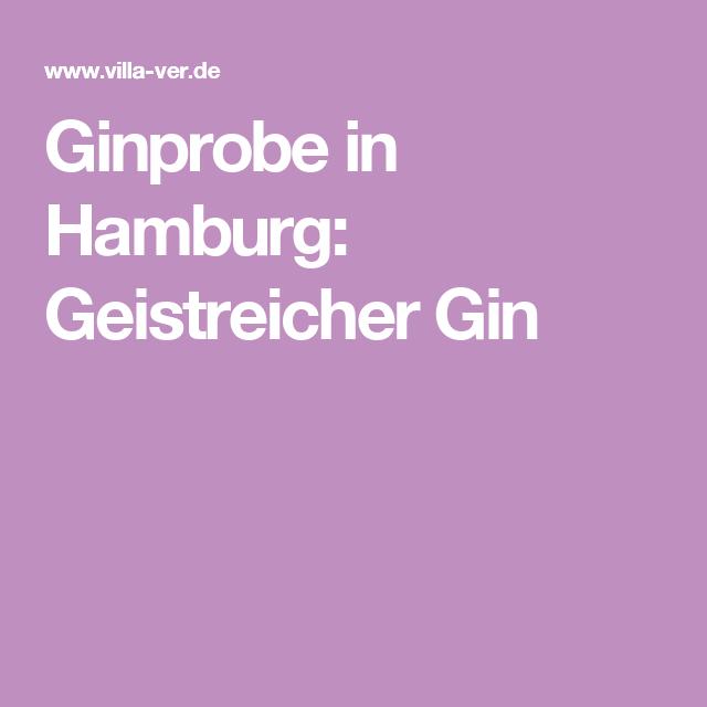 Ginprobe in Hamburg: Geistreicher Gin