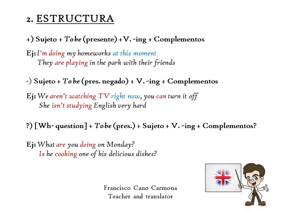 Presente Continuo Ii Estructura Presente Continuo Y