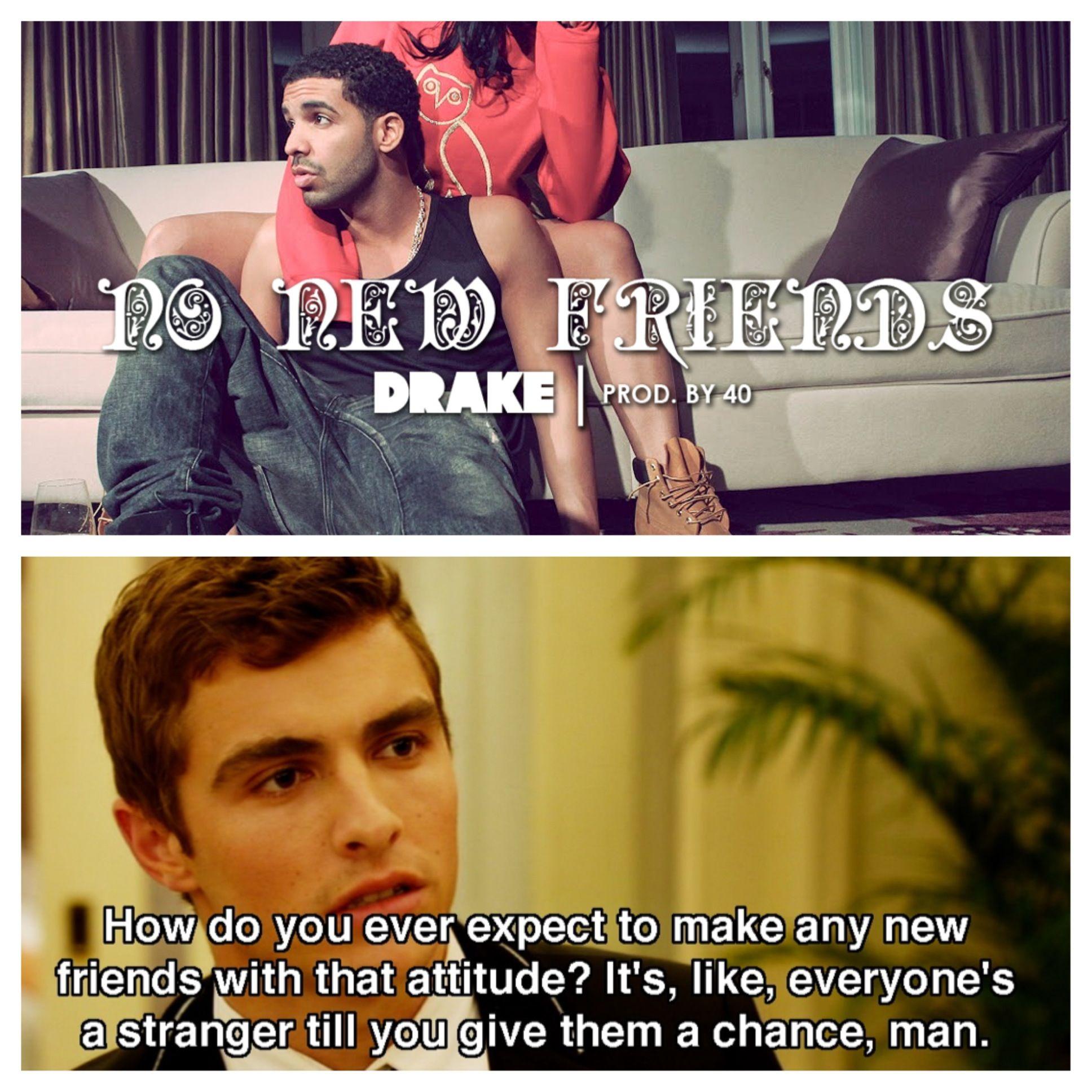 No New Friends Drake Vs Dave Franco
