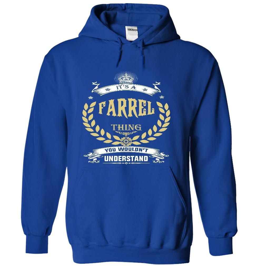 [Best tshirt name meaning] FARREL . its A FARREL Thing You Wouldnt Understand T Shirt Hoodie Hoodies Year Name Birthday Teeshirt Online Hoodies, Funny Tee Shirts