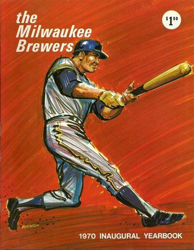 Original 1970 Milwaukee Brewers Inaugural Yearbook Nm Brewers Baseball Milwaukee Brewers Baseball Milwaukee Baseball