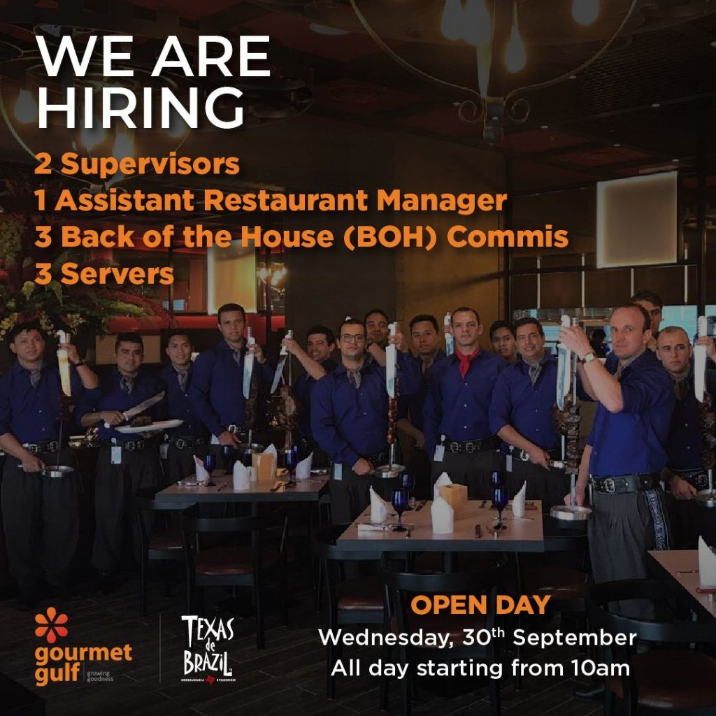 We Are Hiring Gourmet Gulf Is Looking For Applicants To Be Part Of Our Amazing Texas De Brazil Ksa Workforce Job Opening Restaurant Management We Are Hiring