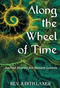 Review of Along the Wheel of Time by Rev. Judith Laxer