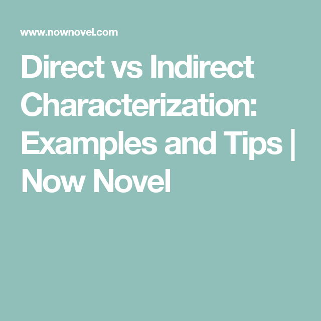 Direct Vs Indirect Characterization Examples And Tips Language