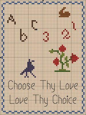 choose thy love love thy choice free cross stitch