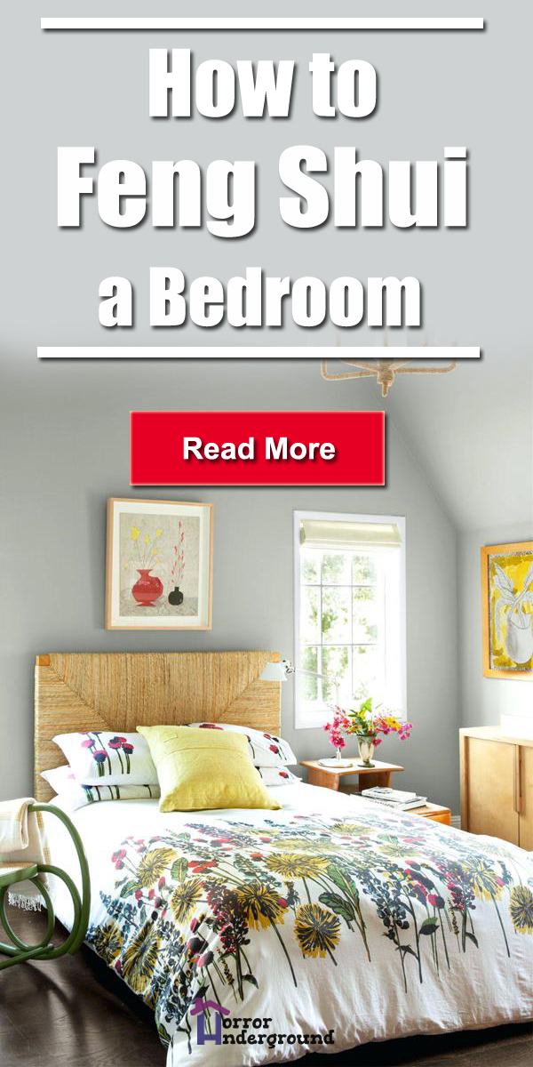 How To Feng Shui A Bedroom Horror Underground How To Feng Shui