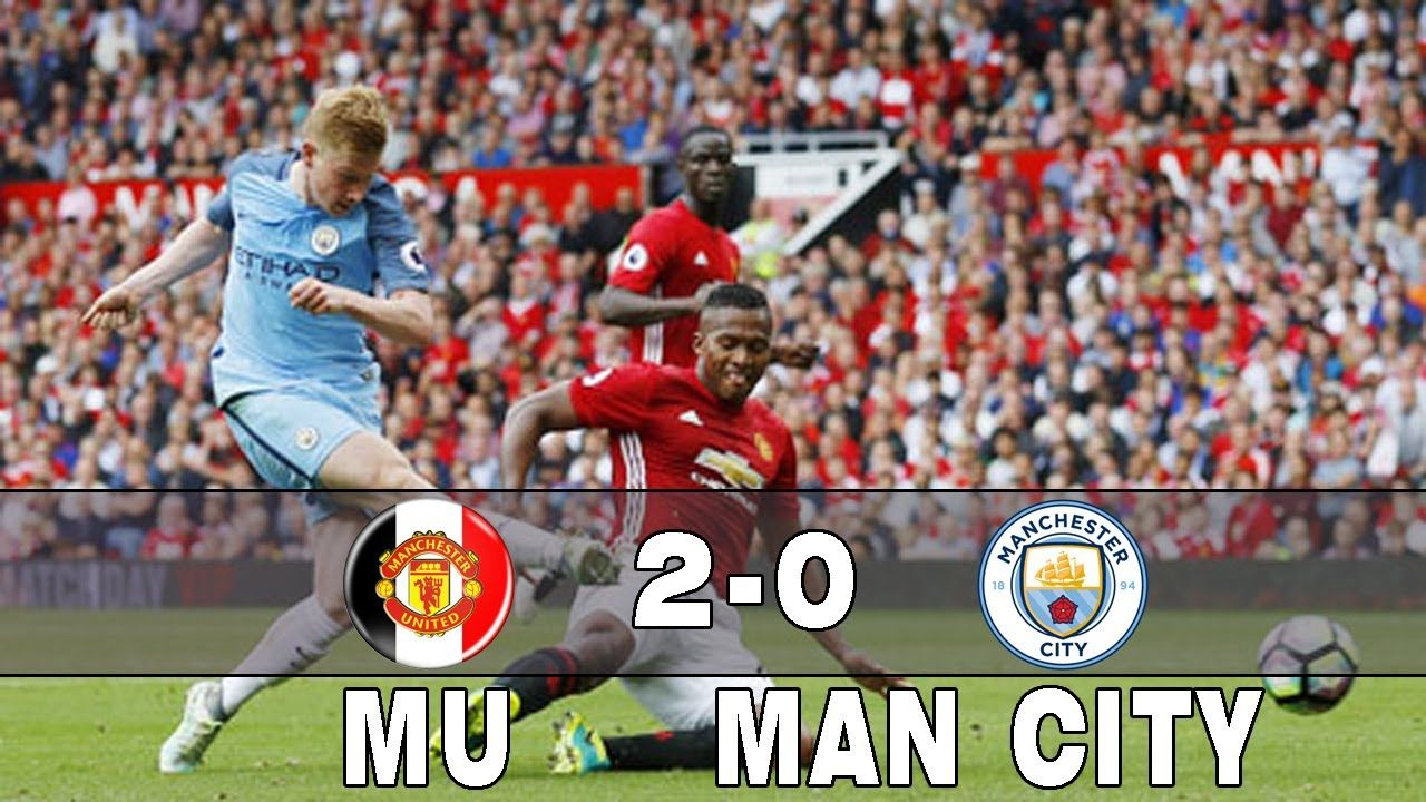 Manchester United Vs Manchester City 2 0 All Goals Highlights Friend Manchester City Bong đa Thể Thao