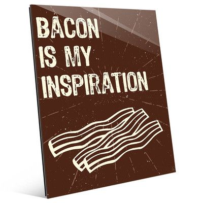 "Click Wall Art 'Bacon Inspiration' Textual Art on Plaque Size: 20"" H x 16"" W x 1"" D"