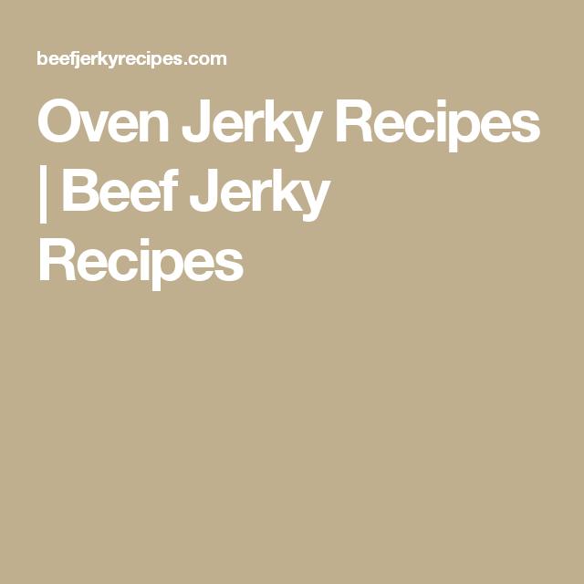 Oven Jerky Recipes   Beef Jerky Recipes