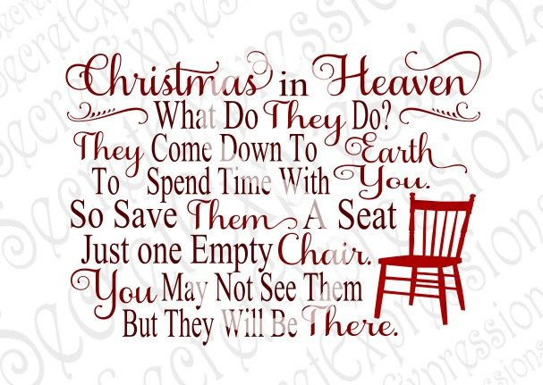 Christmas In Heaven Poem Svg.Christmas Heaven Svg Empty Chair Svg By Secretexpressionssvg